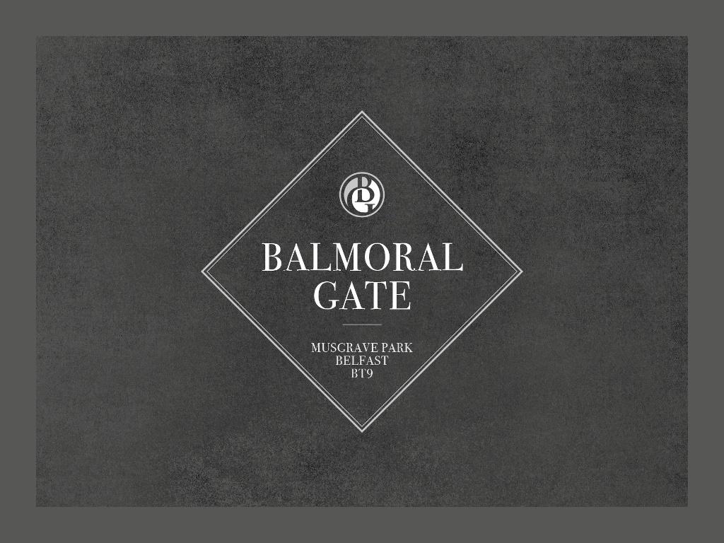 Coming Soon Balmoral Gate