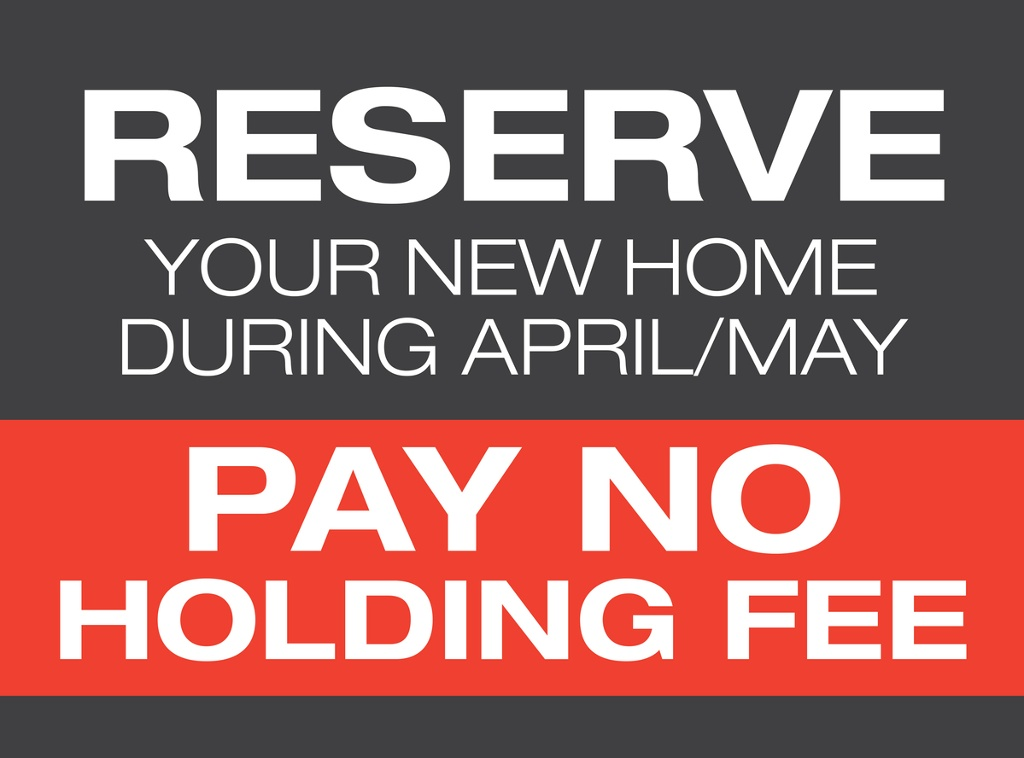Reserve In April/May & Pay No Holding Fee