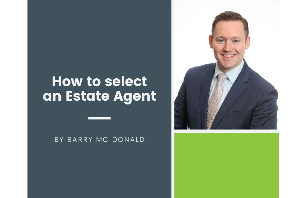 How to select an Estate Agent